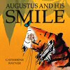 Augustus and his Smile - click to check price or order from Amazon.co.uk