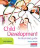 Child Development: An illustrated guide, second edition - click to check price or order from Amazon.co.uk