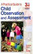 A Practical Guide to Child Observation and Assessment - click to check price or order from Amazon.co.uk