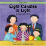 Eight Candles to Light: A Chanukah Story - click to check price or order from Amazon.co.uk