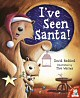I've Seen Santa - click to check price or order from Amazon.co.uk