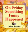 On Friday Something Funny Happened - click to check price or order from Amazon.co.uk