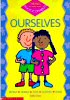 Ourselves (Themes for Early Years Science.) - click to check price or order from Amazon.co.uk
